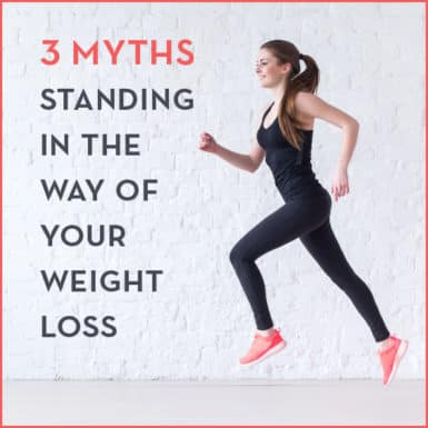Learn the myths holding you back from weight loss success.