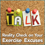 Reality Check On Your Exercise Excuses