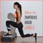 How To Improve Your Lunge
