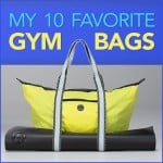 My 10 Favorite Gym Bags