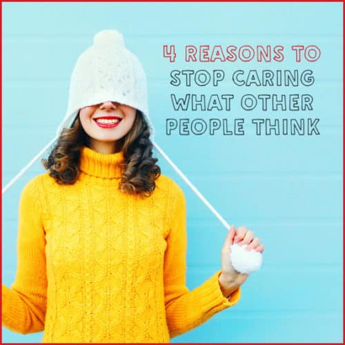 Stop caring what other people think with these tips.
