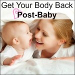 Get Your Body Back Postpartum