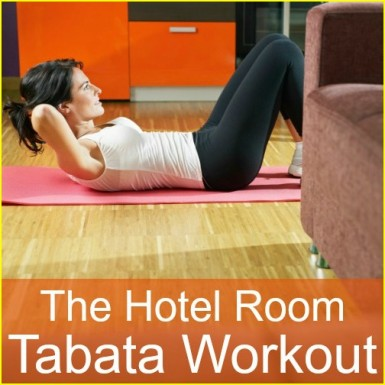 "A fitness woman working out in her hotel room with the words ""The Hotel Room Tabata Workout"""