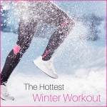 The Hottest Winter Workout