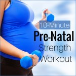 10-Minute Prenatal Strength Workout