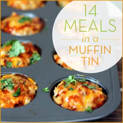14 Meals In A Muffin Tin Get Healthy U