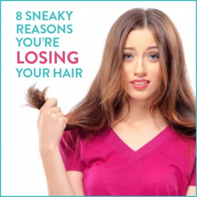 Learn these 8 sneaky causes of hair loss and get back to healthy, long locks in no time.