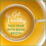 Get Healthy This Year With Bone Broth