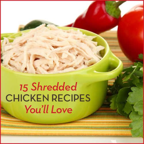 Leftover shredded chicken? Then you've got the makings for these 11 delicious and nutritious shredded chicken recipes.