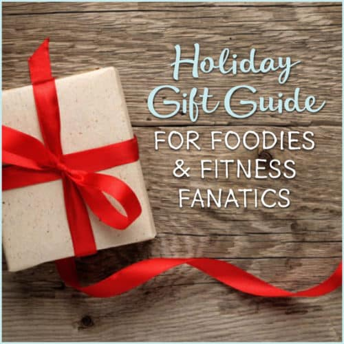 Get Healthy U's 2016 Holdiay gift guide for foodies & fitness lovers!