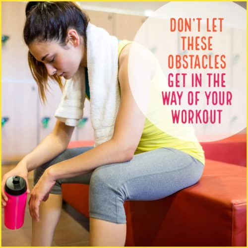 Get your workout in with these tips.